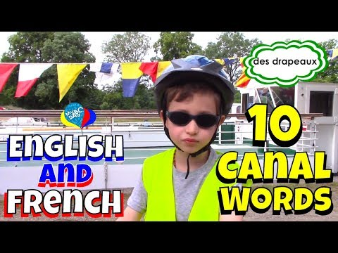 Learn French And English For Kids Along A French Canal