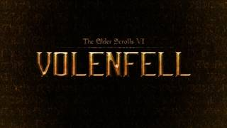 The Elder Scrolls VI - Volenfell Main Theme (Unofficial)