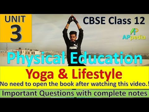 Yoga & Lifestyle | Physical Education | Unit - 3 | Live Demonstration of Asanas | Complete Notes