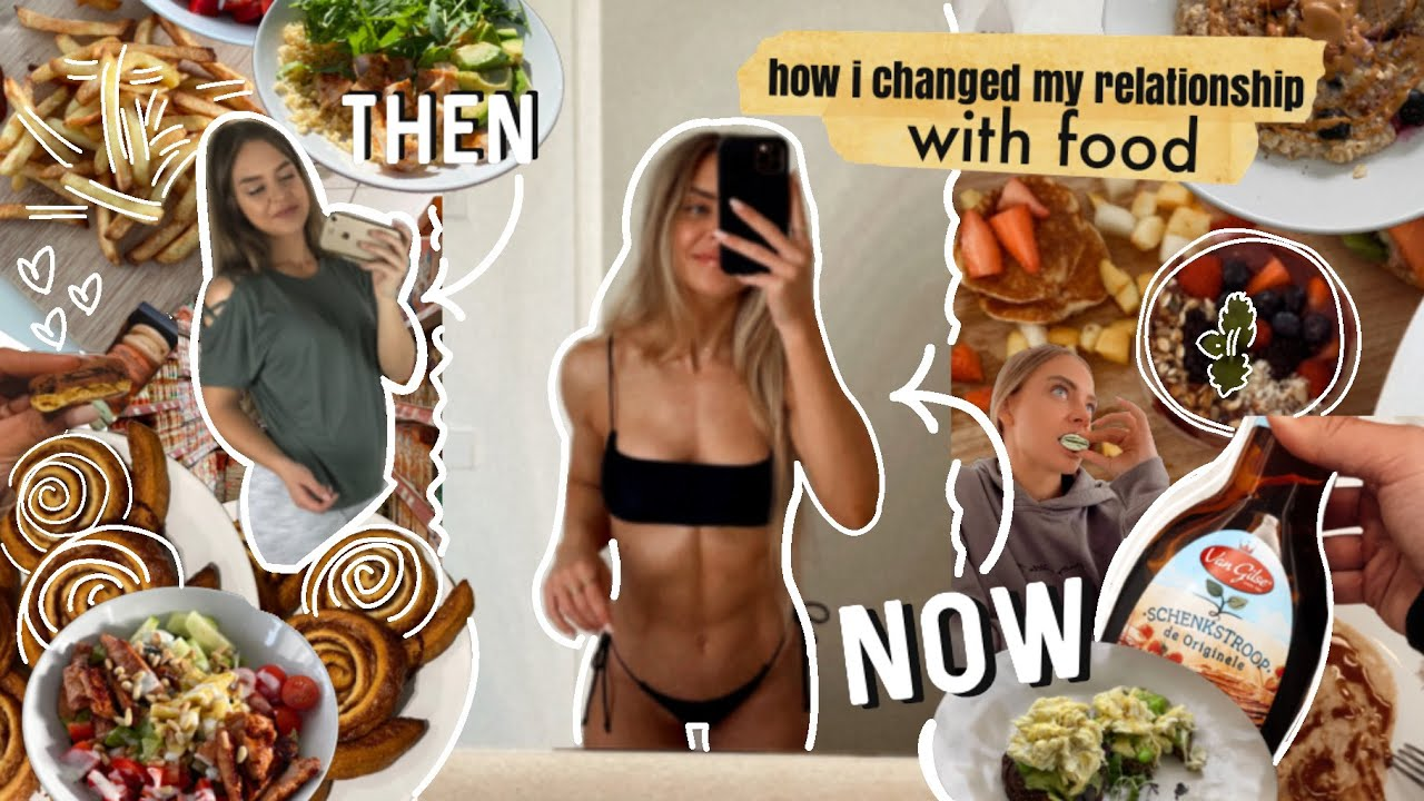 HOW I CHANGED MY RELATIONSHIP WITH FOOD and what I eat now