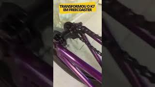 TRANSFORMOU O K7 EM FREECOASTER - BMX DICAS