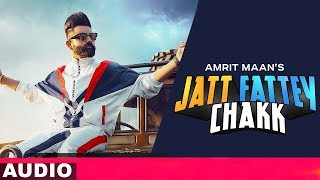 Jatt Fattey Chakk Audio Remix Amrit Maan Desi Crew Latest Remix Songs 2019 Speed Records