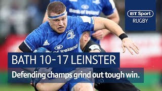 Bath vs Leinster (10-17) | Heineken Champions Cup Highlights