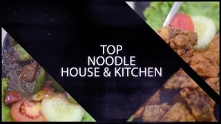 Wonderful Indonesia Culinary & Shopping Festival - Top Noodle House & Kitchen