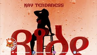 Kay Tendaness - Ride With Me - September 2018
