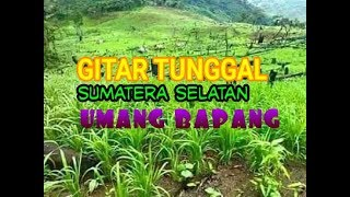 Download Lagu GITAR TUNGGAL SUMATERA SELATAN        UMANG BAPANG , Rejungan Jeme Kite mp3