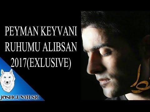 PEYMAN KEYVANi-RUHUMU ALIBSAN/2017 HIT