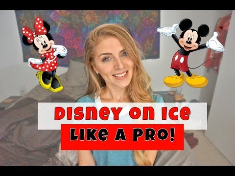 How to do DISNEY ON ICE like a PRO!