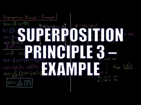 Quantum Chemistry 4.12 - Superposition Principle 3: Example