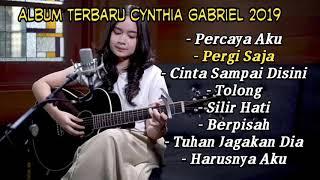 Cynthia Gabriel Full Album Cover Terbaru 2019