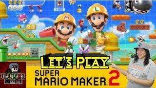 Let's Play Super Mario Maker 2