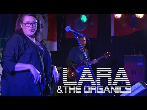 Lara & the Organics (( A Night at the Workers ))