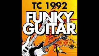 TC 1992 - Funky Guitar (The Funk is Back)
