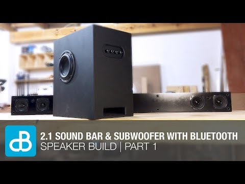 2.1 Sound Bar & Subwoofer Speaker Build with Bluetooth   PART 1 - by SoundBlab