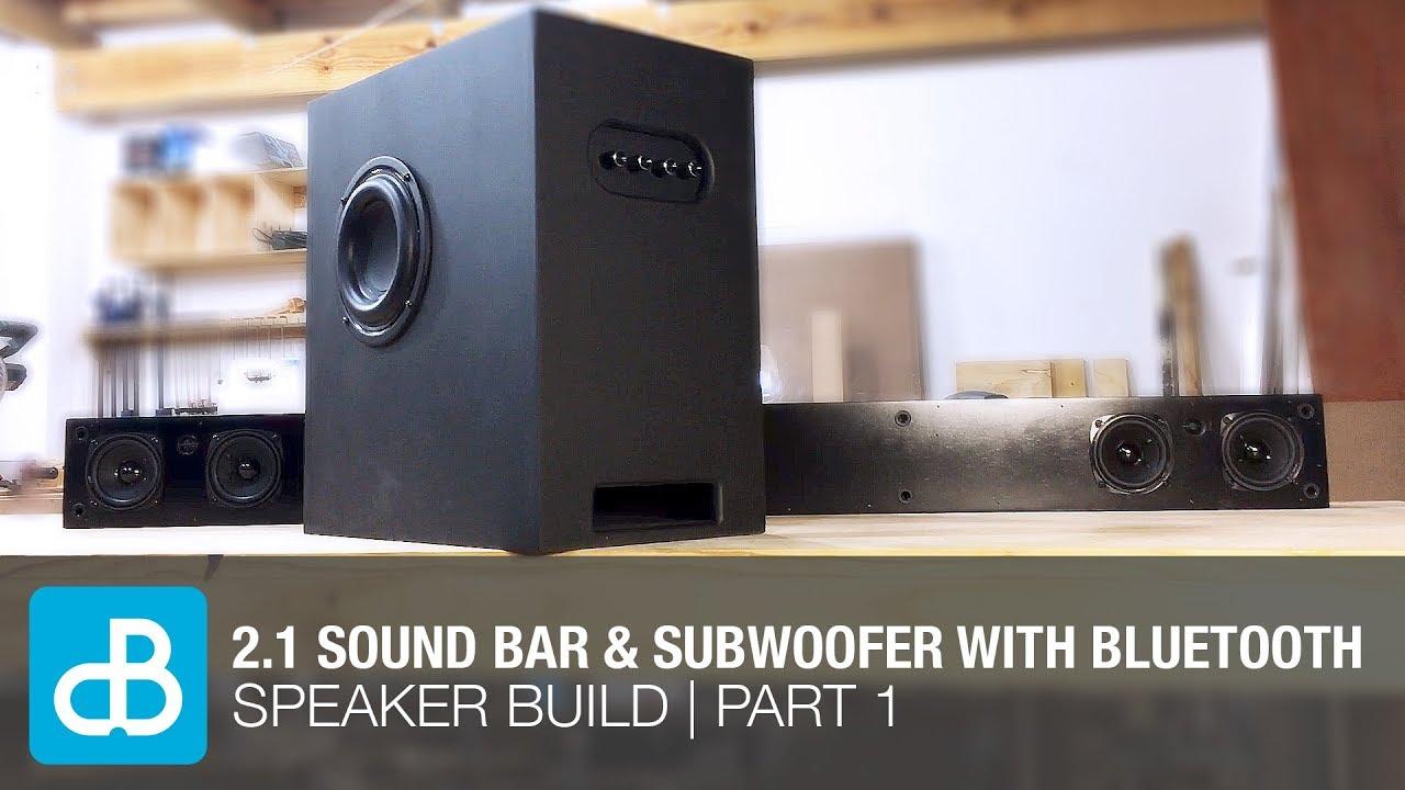 2 1 Sound Bar Subwoofer Speaker Build With Bluetooth Part By Soundblab