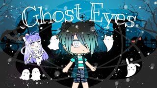 Ghost Eyes | A FUNNY Gacha Life Mini Movie 😂 | + trolling the outro (headphone warning)