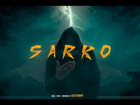 SARKO||CHEITHANYA||OFFICIAL MUSIC VIDEO 2019|| #CHEITHANYA#SARKO#KANNADA RAP #RAP #CMUSIC