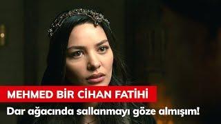 Mehmed'im Için Dar Ağacında Sallanmayı Göze Almışım! - Mehmed Bir Cihan Fatihi 1