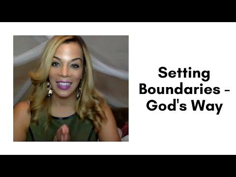 Setting Boundaries - God's Way