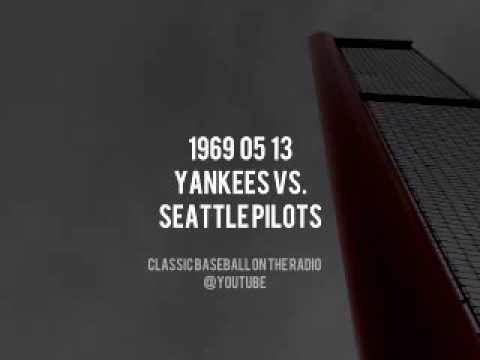 1969 05 13 Yankees at Seattle Pilots Complete Radio Broadcast (Frank Messer and Jerry Coleman)