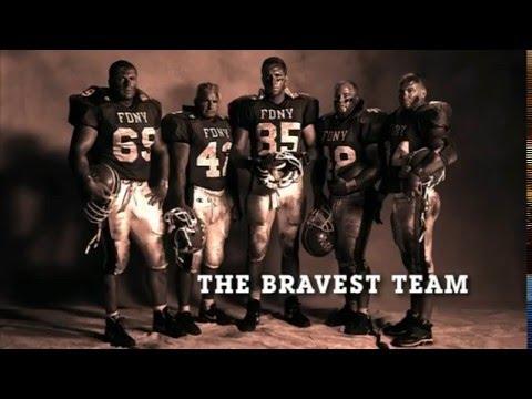 The Bravest Team