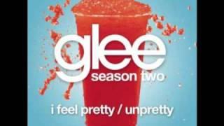 Glee Cast - I feel pretty/Unpretty HQ Lyrics Download