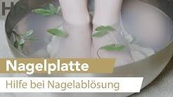 Nagelplatte / Nagelablösung / Nagelpilz - Hilfe durch Basenbad