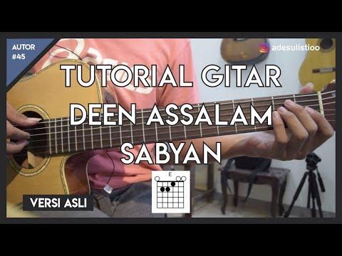 Tutorial Gitar ( DEEN ASSALAM - SABYAN ) LENGKAP!