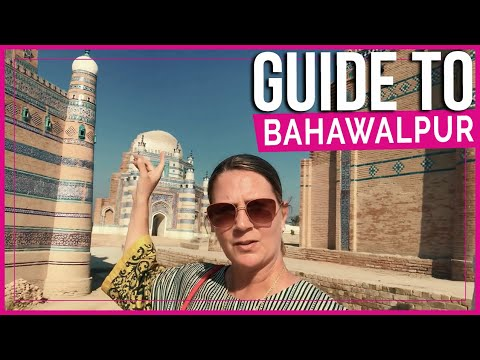 Pakistan | What to do in BAHAWALPUR | Travel Guide