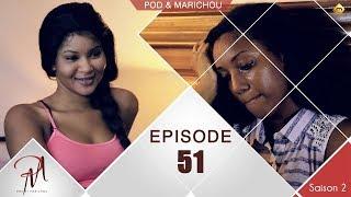 Pod et Marichou - Saison 2 - Episode 51 - VOSTFR