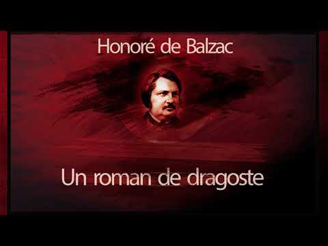 Un roman de dragoste (1986) - Honore de Balzac