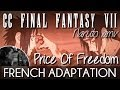 watch he video of ♈ [French] The Price Of Freedom (CCFFVII) - Naruto Shippûden