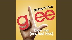 Blow me (one last kiss) glee cast version (with lyrics) youtube.