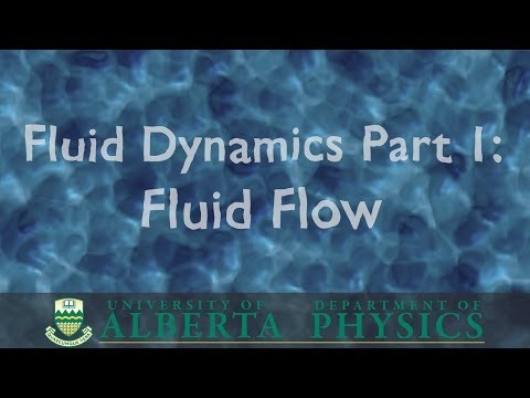 PHYS 146 Fluid Dynamics, part 1: Fluid Flow