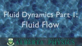 PHYS 146 Fluid Dynamics, part 1: Fluid Flow
