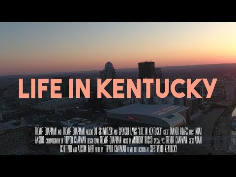 LIFE IN KENTUCKY - Trevor Chapman