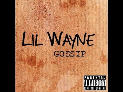 Lil Wayne - Gossip (Official Audio) lyrics