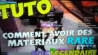 TUTO - How to Have Rare and Legendary Materials Easily - Fortnite Save the World