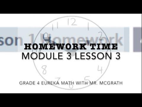 Eureka Math Homework Time Grade 4 Module 3 Lesson 3