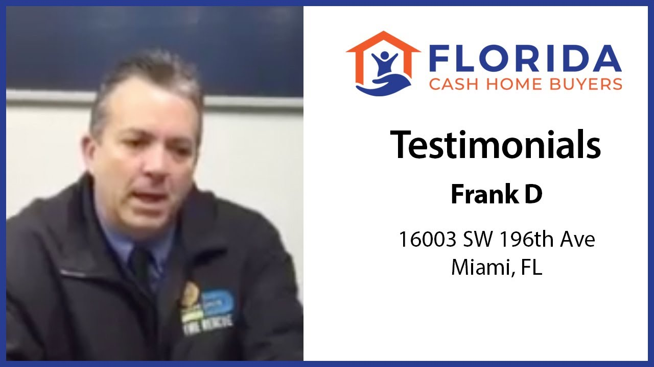 Frank's Testimonial - FL Cash Home Buyers