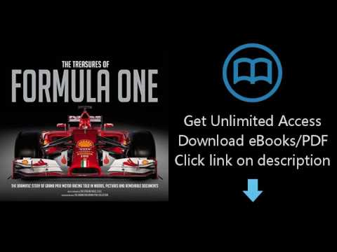 Download The Treasures of Formula One: The Dramatic Story of Grand Prix Motor Racing Told in [P.D.F]