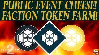 Destiny 2: Best Faction Token Farm! Do The SAME Public Event Twice! (Public Event Cheese)