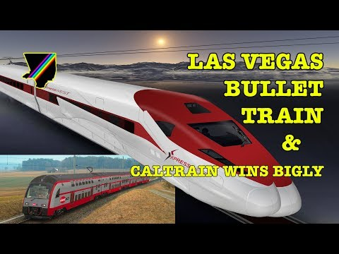 2017 in California HSR: Caltrain Wins Bigly + Las Vegas Bullet Train 🚄 Future Transit USA