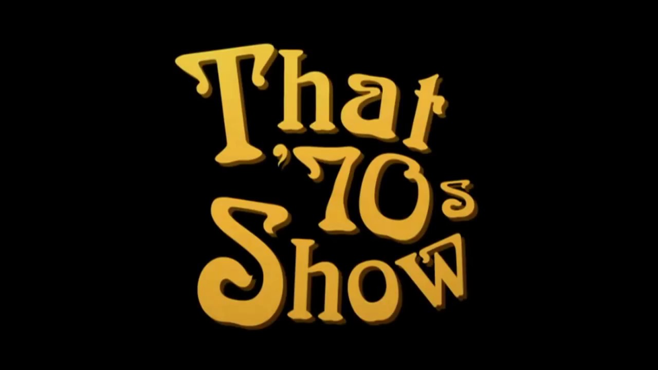 That 70s Show Real Full Episode No Bamboozle