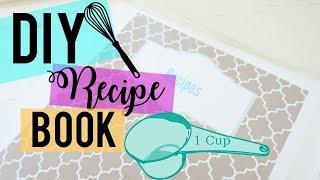 DIY RECIPE BOOK | PINTEREST INSPIRED RECIPE BINDER