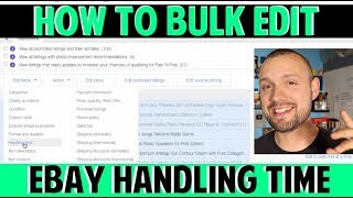 eBay Step by Step Tutorial | How to Bulk Edit Handling Time