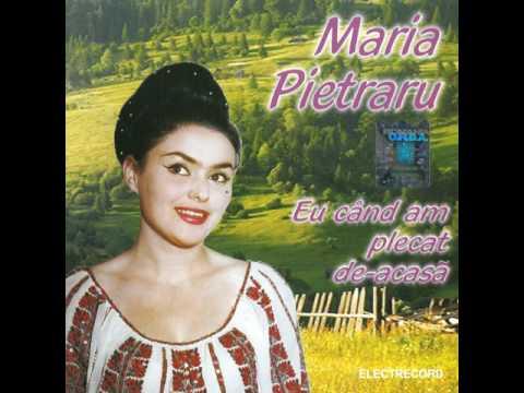 Eu când am plecat de-acasă (1) - Maria Pietraru