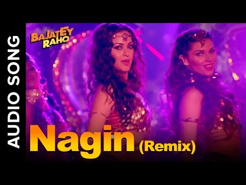 Nagin (Remix Auido Song) | Bajatey Raho |...