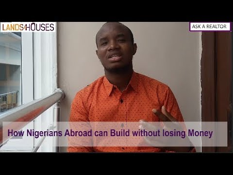 How Nigerians Abroad can build, without losing money.