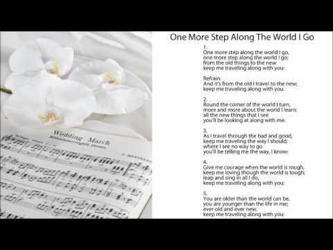 One More Step Along The World I Go (w/ Lyrics). Popular Wedding Hymns